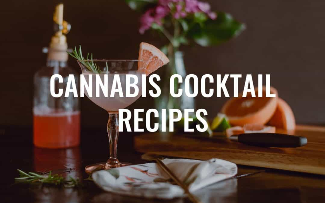 4 Hand Crafted Cannabis Cocktails Recipes, With Cocktail Bitters