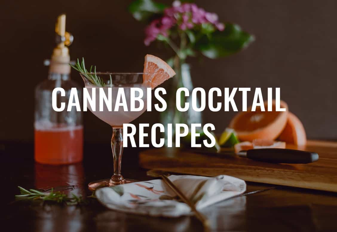 Cannabis Cocktails Recipes, Cannabis Cocktails, Cannabis Tincture recipes